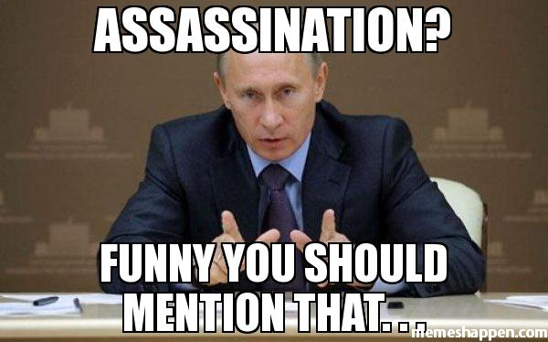 assassination-Funny-you-should-mention-that---meme-6863