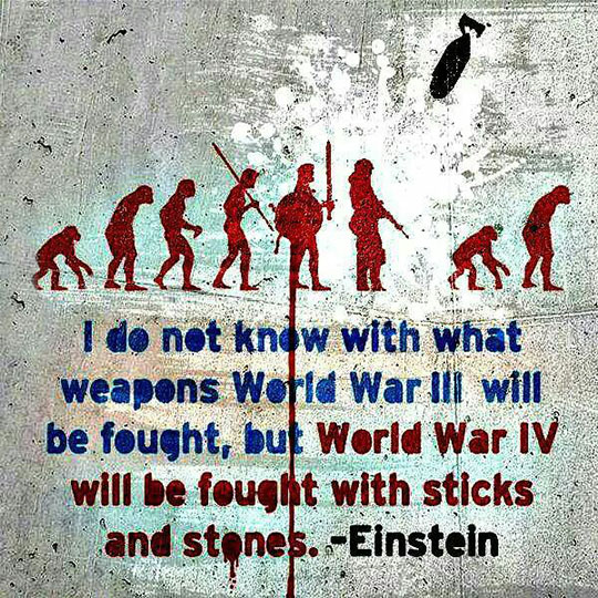 cool-Einstein-quote-war-weapons